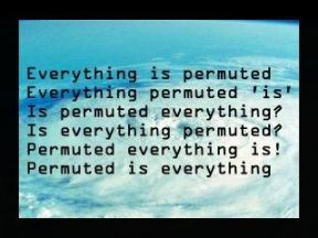 Paul Cecil - Everything is Permuted. Click to enter